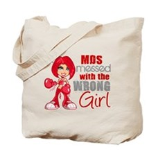 MDS Messed With Wrong Girl Tote Bag
