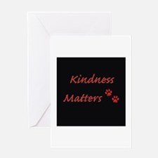 Kindness Matters Greeting Cards