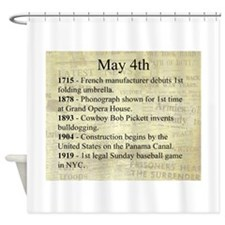May 4th Shower Curtain