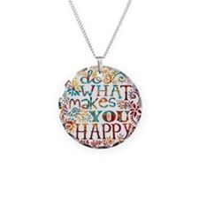 What Makes You Happy Necklace