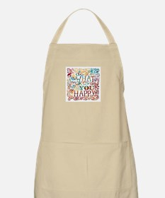 What Makes You Happy Apron