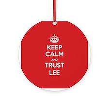 Trust Lee Ornament (Round)