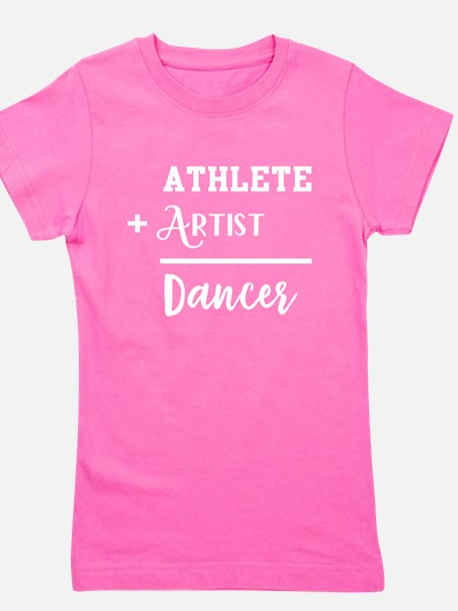 Athlete Artist Dancer T-Shirt