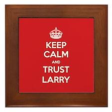 Trust Larry Framed Tile