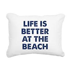 Life Is Better Beach Rectangular Canvas Pillow