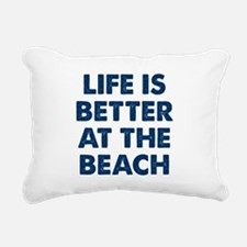 Life Is Better Beach Rectangular Canvas Pillow