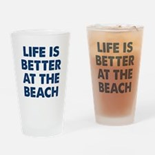 Life Is Better Beach Drinking Glass