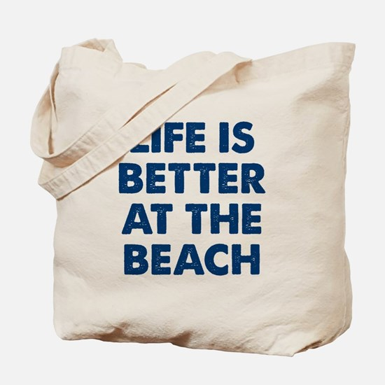 Life Is Better Beach Tote Bag