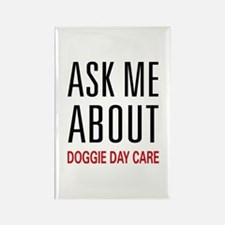 Ask Doggie Day Care Rectangle Magnet