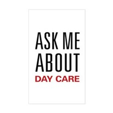 Ask Me About Day Care Rectangle Decal