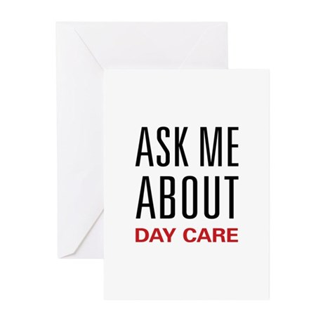 Ask Me About Day Care Greeting Cards (Pk of 10)