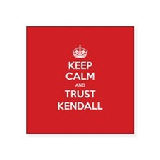 Trust Kendall Sticker