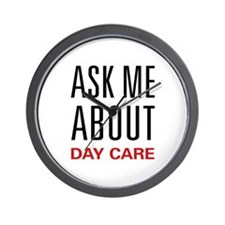 Ask Me About Day Care Wall Clock