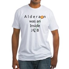 Alderaan Was An Inside Job T-Shirt