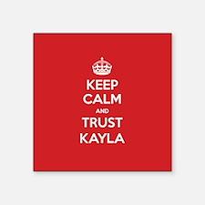 Trust Kayla Sticker