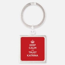 Trust Katrina Keychains