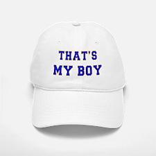 That's My Boy Baseball Baseball Cap