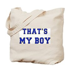 That's My Boy Tote Bag