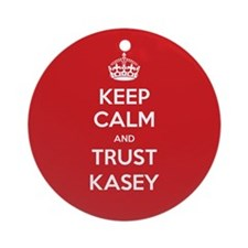 Trust Kasey Ornament (Round)