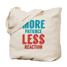 Patience Reaction Tote Bag