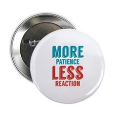 "Patience Reaction 2.25"" Button"