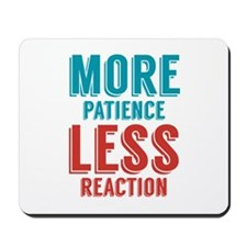 Patience Reaction Mousepad