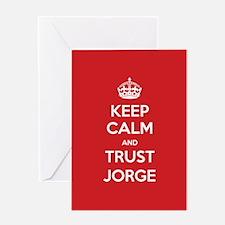 Trust Jorge Greeting Cards