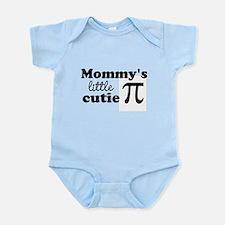 Mommys little cutie Pi Body Suit
