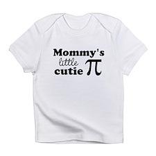 Mommys little cutie Pi Infant T-Shirt