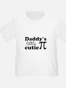 Daddys little cutie Pi T-Shirt