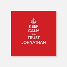 Trust Johnathan Sticker