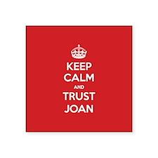 Trust Joan Sticker