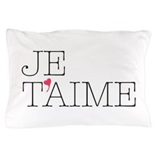 Je Taime Pillow Case
