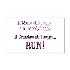 If Mama Aint Happy, Aint Nobody Happy Car Magnet 2