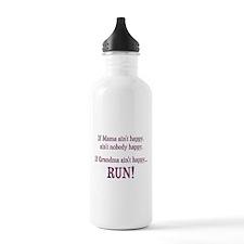 If Mama Aint Happy, Aint Nobody Happy Water Bottle