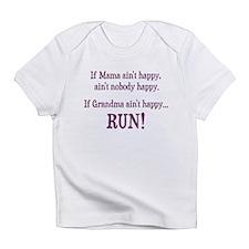If Mama Aint Happy, Aint Nobody Happy Infant T-Shi