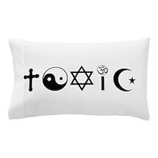 Religion Is Toxic Freethinker Pillow Case