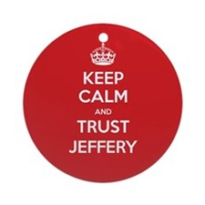 Trust Jeffery Ornament (Round)