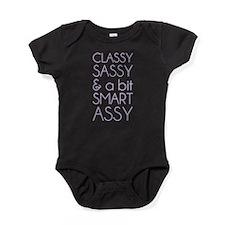 Classy Sassy and a Bit Smart Assy Baby Bodysuit