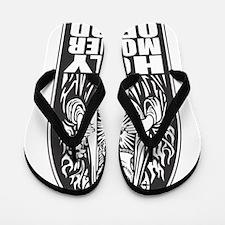 holy mother of god Flip Flops