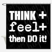 Positive Thinking Saying Shower Curtain