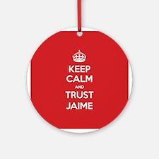 Trust Jaime Ornament (Round)