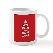 Trust Jaime Mugs