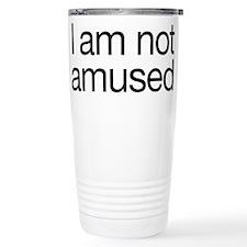I am not amused Travel Mug