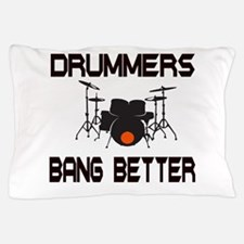 Drummers Bang Pillow Case
