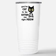 Cat to be kitten me Travel Mug