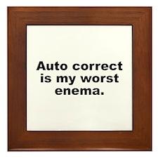 Auto Correct Is My Worst Enema Framed Tile