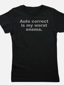 Auto Correct Is My Worst Enema Girl's Tee