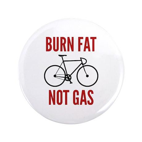 """Burn Fat Not Gas 3.5"""" Button (100 pack)"""
