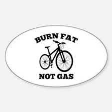 Burn Fat Not Gas Decal